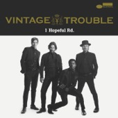 Vintage Trouble - 1 Hopeful Rd.  artwork