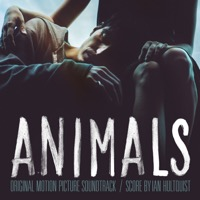 Animals (Original Motion Picture Soundtrack)