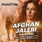 PHANTOM – Afghan Jalebi (Ya Baba)