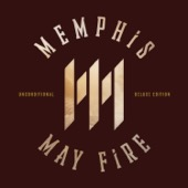 Memphis May Fire - Unconditional: Deluxe Edition  artwork
