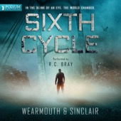 Darren Wearmouth, Carl Sinclair - Sixth Cycle (Unabridged)  artwork