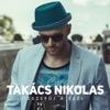 Összefúj A Szél - Single - Takacs Nikolas, Takacs Nikolas