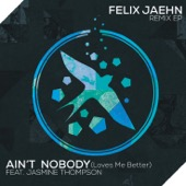 Felix Jaehn - Ain't Nobody (Loves Me Better) [feat. Jasmine Thompson] [Extended Mix] artwork