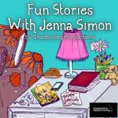 Fun Stories With Jenna Simon - Jenna Simon