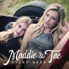 Fly - Maddie & Tae