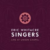 Eric Whitacre & Eric Whitacre Singers - Eric Whitacre Singers Live at Union Chapel - EP  artwork