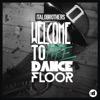 Italobrothers - Welcome to the Dancefloor - EP