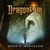 Brian D. Anderson - Dragonvein: Dragonvein, Book 1 (Unabridged)  artwork