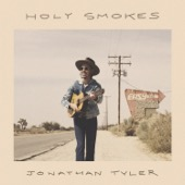 Jonathan Tyler - Holy Smokes  artwork