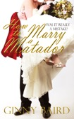 Ginny Baird - How to Marry a Matador  artwork