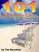 Tim Beachum - 101 Life Changing Quotes  artwork
