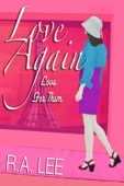 R.A. Lee - Love Again, Love for Them: A Novel  artwork