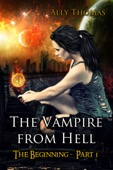 Ally Thomas - The Vampire from Hell: (Part 1) - The Beginning  artwork