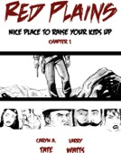 Caryn A. Tate - Red Plains: Nice Place to Raise Your Kids Up, Chapter 1  artwork