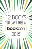 BookCon - 12 Books You Can't Miss at BookCon 2015  artwork