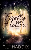 T. L. Haddix - Firefly Hollow  artwork