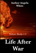 Angela White - Life After War: Books 1-3  artwork