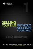 The Film Collaborative, Jon Reiss & Sheri Candler - Selling Your Film Without Selling Your So...  artwork