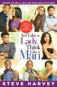 Steve Harvey - Act Like a Lady, Think Like a Man  artwork