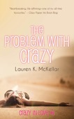 Lauren K McKellar - The Problem with Crazy  artwork
