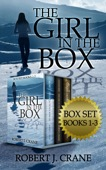 Robert J. Crane - The Girl in the Box, Books 1-3: Alone, Untouched and Soulless  artwork