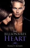 Nancy Adams - Romance: The Billionaires Heart - A Billionaire Romance  artwork