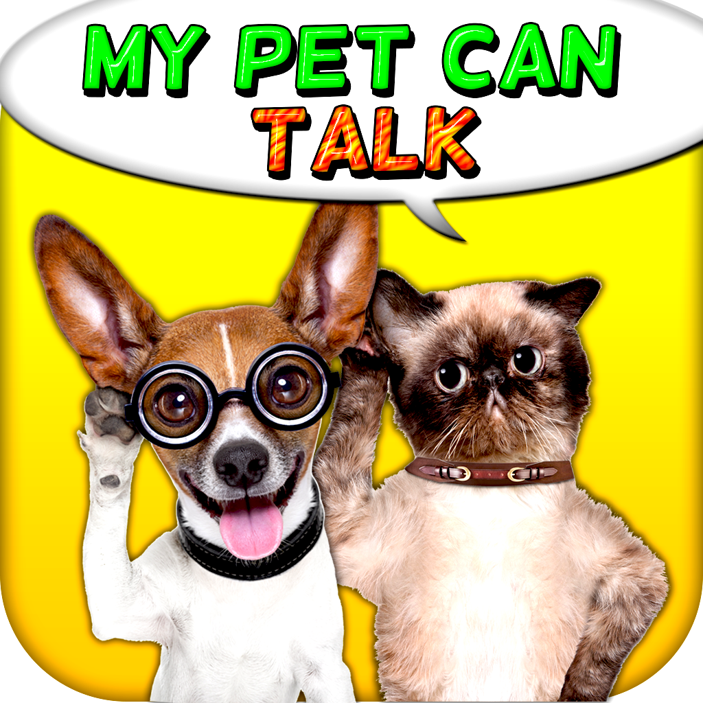 My Pet can Talk ! - Let's make the pet's alive like funny Top Hit app FREE !