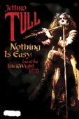 Jethro Tull - Jethro Tull: Nothing Is Easy - Live at the Isle of Wight (1970)  artwork