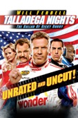 Adam McKay - Talladega Nights: The Ballad of Ricky Bobby (Unrated)  artwork