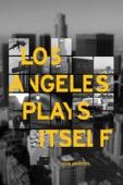 Thom Andersen - Los Angeles Plays Itself  artwork