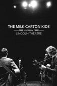 The Milk Carton Kids - Live From Lincoln Theatre  artwork