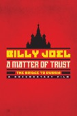 Jim Brown - Billy Joel, A Matter of Trust: The Bridge to Russia – a Documentary Film  artwork