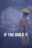 Patrick Creadon - If You Build It  artwork