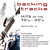 Greatest Hits 70's - 00's GUYS Vol 3 (Backing Tracks)