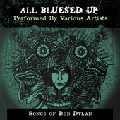 All Blues'd Up: Songs of Bob Dylan