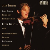 Sibelius: Violin Concerto In D Minor, Karelia Suite & Belshazzar's Feast Suite