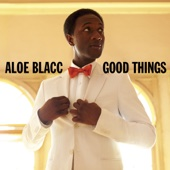 Good Things Aloe Blacc Ustaw na czasoumilacz