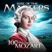 Various Artists - Mozart - 100 Supreme Classical Masterpieces: Rise of the Masters  artwork