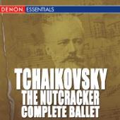 Moscow RTV Symphony Orchestra & Vladimir Fedoseyev - Tchaikovsky: The Nutcracker - Complete Ballet  artwork