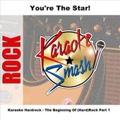 Karaoke Hardrock - The Beginning Of (Hard)Rock Part 1