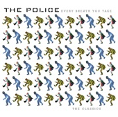 The Police - Every Breath You Take: The Classics (Remastered)  artwork