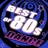 Best of 80's Dance, Vol. 1 - #1 80's Dance Club Hits Remixed