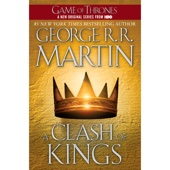 George R.R. Martin - A Clash of Kings: A Song of Ice and Fire, Book 2 (Unabridged)  artwork