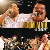 Tim Maia In Concert (Ao Vivo)