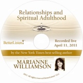 Relationships and Spiritual Adulthood (Lecture Series 4-11-11)