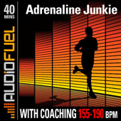 Adrenaline Junkie: 40 Minutes of High Intensity Running Music (155 BPM to 190 BPM). This Workout Comes With Voice Over Coaching.