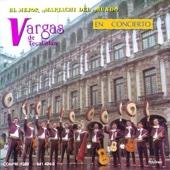 Mariachi Vargas de Tecalitlan: En Concierto