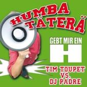 Humba Täterä (Stadion-Mix) - Tim Toupet vs. DJ Padre