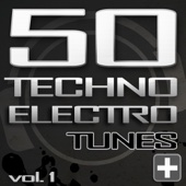 50 Techno Electro Tunes, Vol. 1