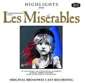 Les Misérables - Highlights (Original Broadway Cast Recording, 1987)